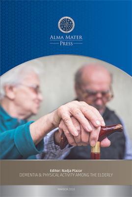 Naslovnica za Dementia & Physical Activity Among the Elderly