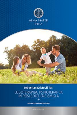 Naslovnica za Logoterapija, psihoterapija in posledice (ne)smisla