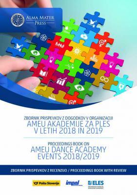 Naslovnica za Zbornik prispevkov z dogodkov v organizaciji AMEU Akademije za ples v letih 2018 in 2019: Zbornik prispevkov z recenzijo