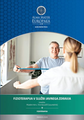 Naslovnica za FIZIOTERAPIJA V SLUŽBI JAVNEGA ZDRAVJA: Scientific monograph on the latest findings in physiotherapy.