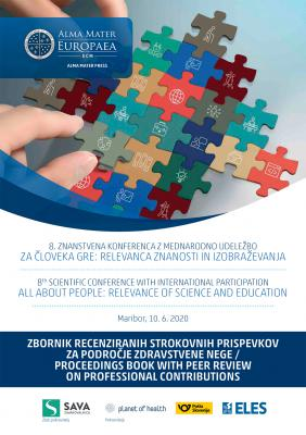 Naslovnica za 8. ZNANSTVENA KONFERENCA Z MEDNARODNO UDELEŽBO ZA ČLOVEKA GRE: Relevanca znanosti in izobraževanja: Zbornik recenziranih strokovnih prispevkov za področje zdravstvene nege
